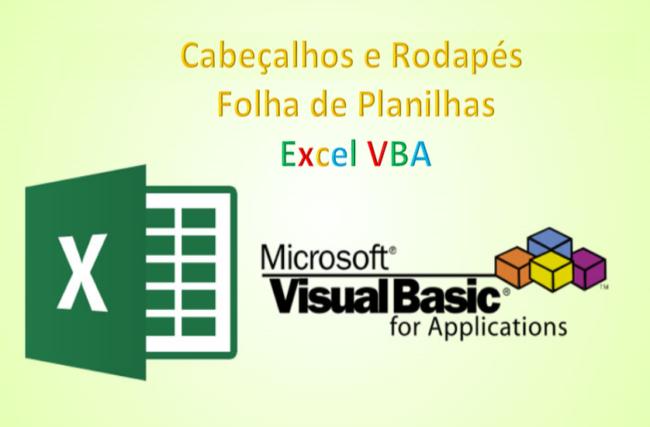 Cabeçalho e Rodape planilha Excel VBA