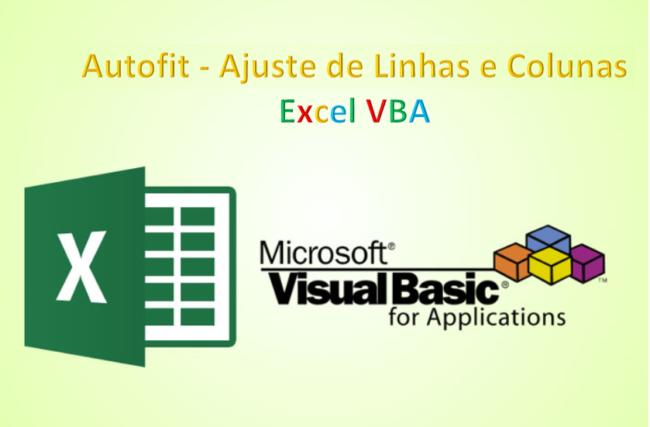 Excel vba planilha metodo autofit ajuste de linhas e colunas